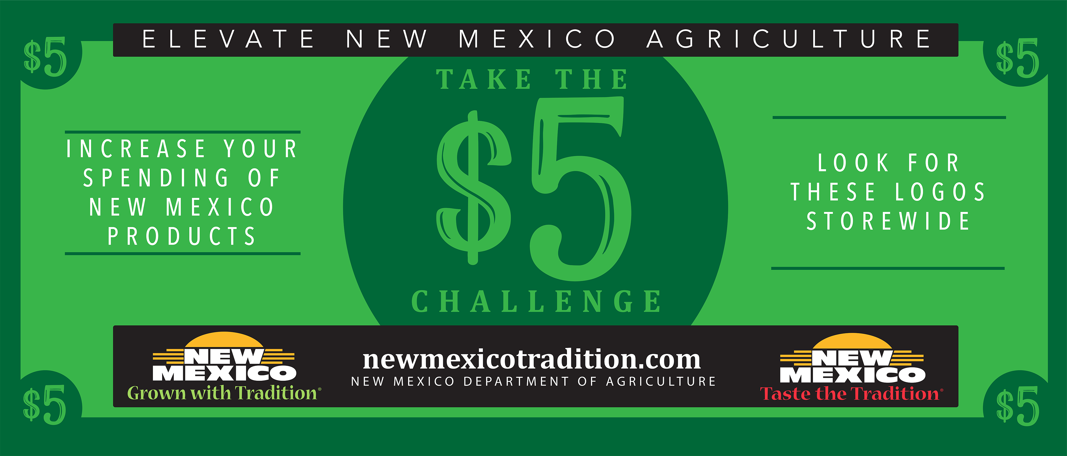 The $5 challenge is a New Mexico Taste the Tradition campaign aimed to increase purchase of New Mexico products