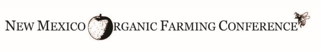 New Mexico Organic Farming Conference logo (the O in Organic is the image of an orange; an image of a bee is near the very last E)